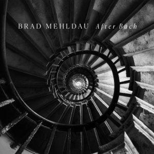 Brad Mehldau, After Bach Nonesuch