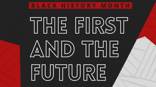 Black History Month: The First and the Future
